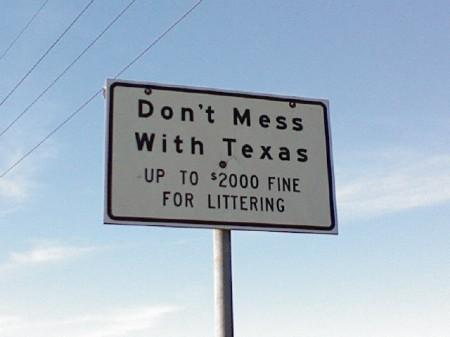 The Surprising Origins Of Quot Don T Mess With Texas Quot